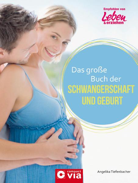 Das große Buch der Schwangerschaft und Geburt - Coverbild