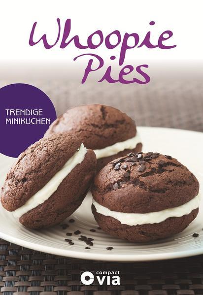 Whoopie Pies - Trendige Minikuchen - Coverbild