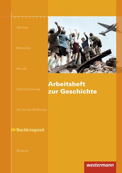Arbeitshefte zur Geschichte / Arbeitsheft zur Geschichte - Coverbild
