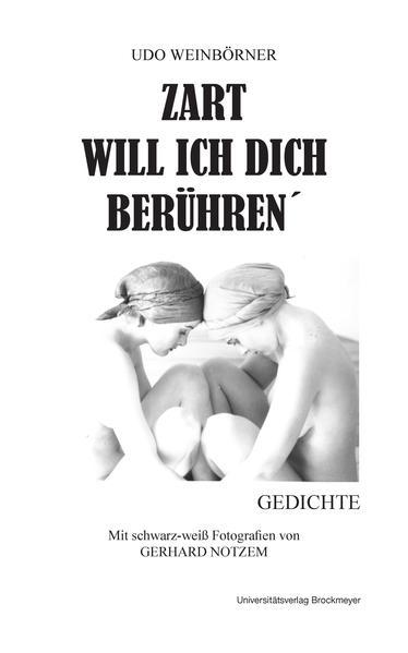 ZART WILL ICH DICH BERÜHREN. - Coverbild