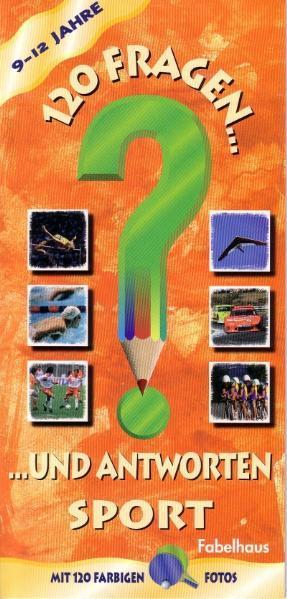 120 Fragen und Antworten  9-12 Jahre - Coverbild