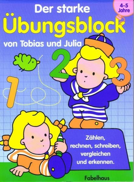 Der grosse Übungsblock von Tobias und Julia 4-5 Jahre - Coverbild