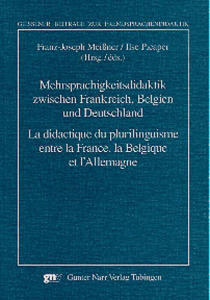 Mehrsprachigkeitsdidaktik zwischen Frankreich, Belgien und Deutschland/La didactique du plurilinguisme entre la France, la Belgique et l'Allemagne - Coverbild