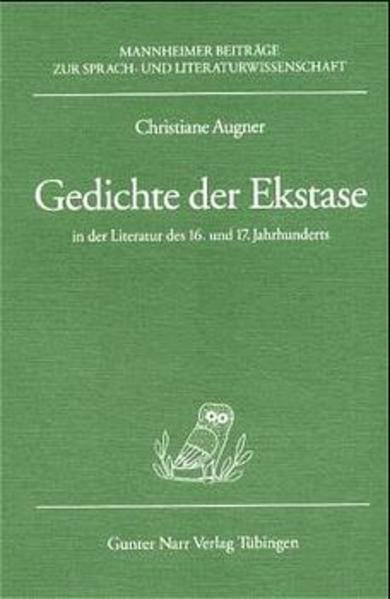 Gedichte der Exstase in der Literatur des 16. und 17. Jahrhunderts - Coverbild