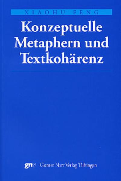 Konzeptuelle Metaphern und Textkohärenz - Coverbild
