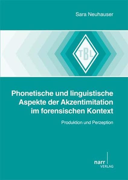 Phonetische und linguistische Aspekte der Akzentimitation im forensischen Kontext - Coverbild