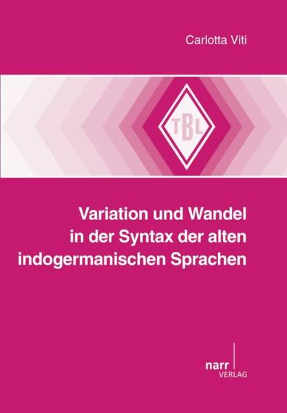 Variation und Wandel in der Syntax der alten indogermanischen Sprachen - Coverbild