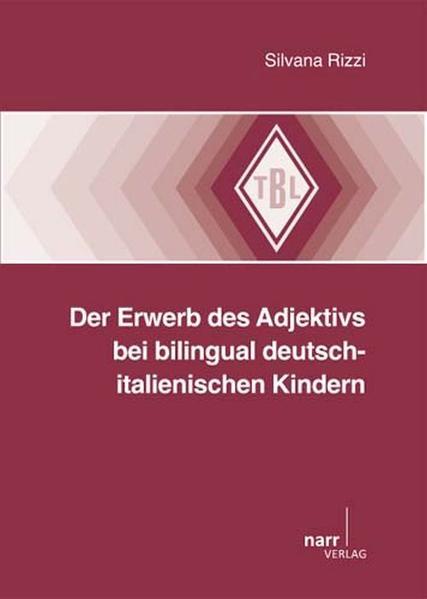 Der Erwerb des Adjektivs bei bilingual deutsch-italienischen Kindern - Coverbild