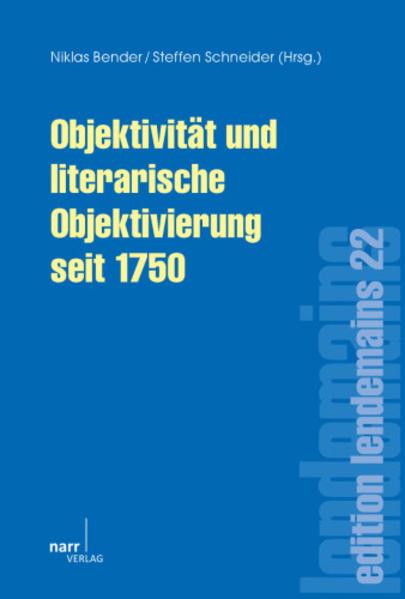 Objektivität und literarische Objektivierung seit 1750 - Coverbild
