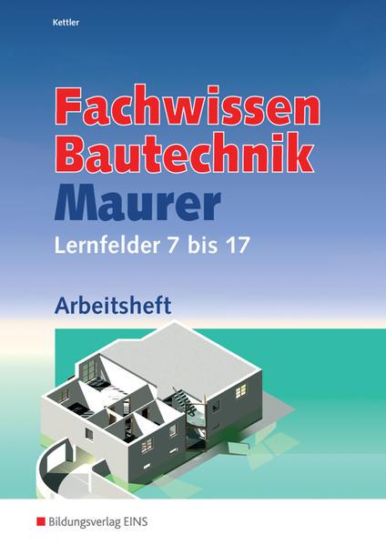 Grundwissen /  Fachwissen Bautechnik / Fachwissen Bautechnik - Maurer - Coverbild