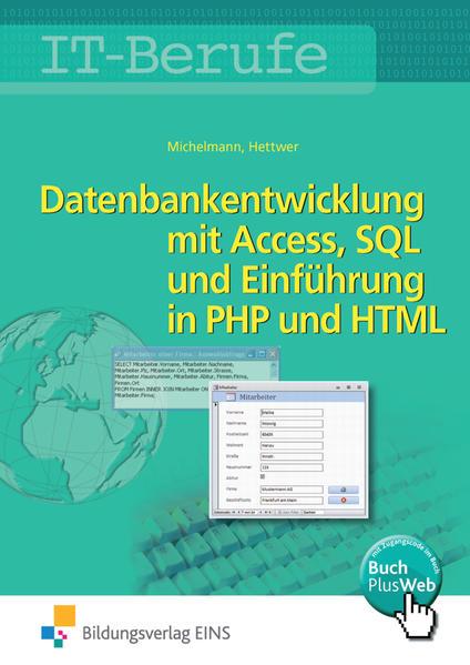 Datenbankenentwicklung und -anpassung mit MS Access und SQL und Einführung in PHP und HTML / IT-Berufe - Coverbild