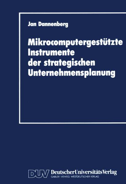 Mikrocomputergestützte Instrumente der strategischen Unternehmensplanung - Coverbild