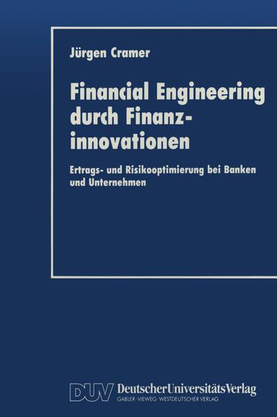 Financial Engineering durch Finanzinnovationen - Coverbild