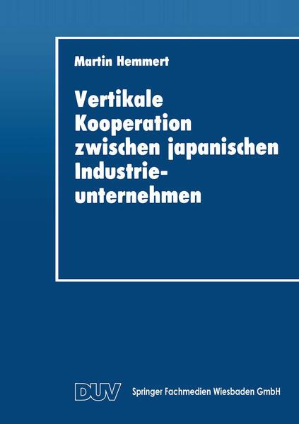 Vertikale Kooperation zwischen japanischen Industrieunternehmen - Coverbild