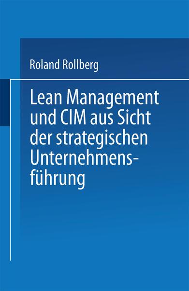 Lean Management und CIM aus Sicht der strategischen Unternehmensführung - Coverbild