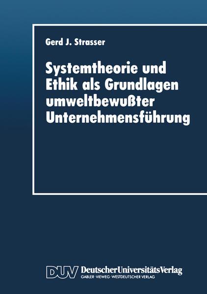 Systemtheorie und Ethik als Grundlagen umweltbewußter Unternehmensführung - Coverbild