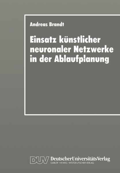 Einsatz künstlicher neuronaler Netzwerke in der Ablaufplanung - Coverbild