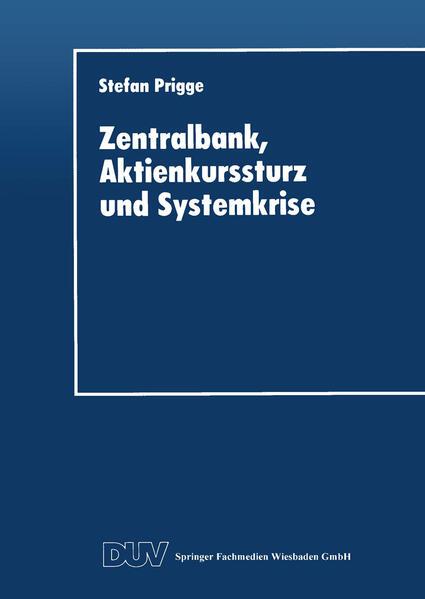Zentralbank, Aktienkurssturz und Systemkrise - Coverbild