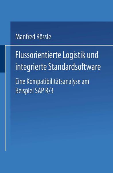 Flussorientierte Logistik und integrierte Standardsoftware - Coverbild