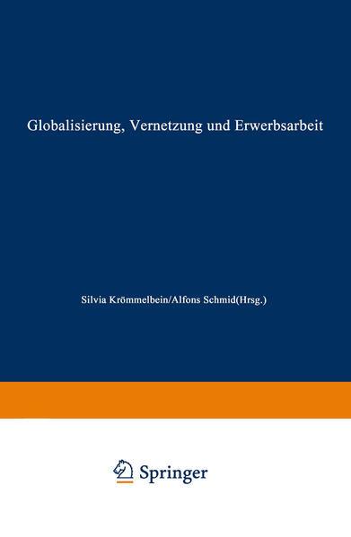 Globalisierung, Vernetzung und Erwerbsarbeit - Coverbild