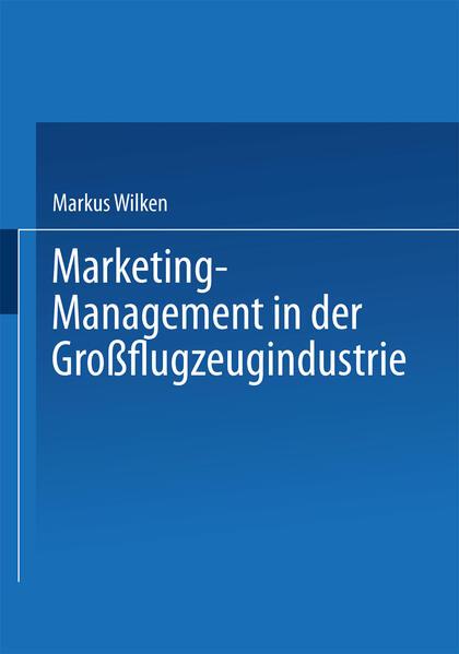 Marketing-Management in der Großflugzeugindustrie - Coverbild