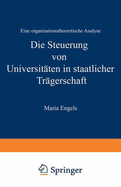 Die Steuerung von Universitäten in staatlicher Trägerschaft - Coverbild