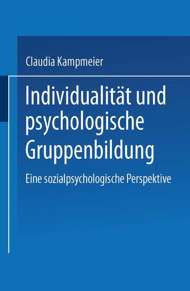 Individualität und psychologische Gruppenbildung - Coverbild