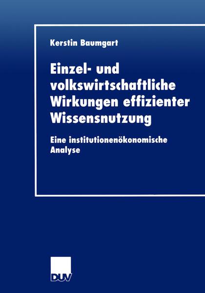 Einzel- und volkswirtschaftliche Wirkungen effizienter Wissensnutzung - Coverbild