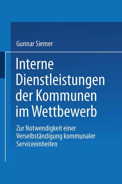 Interne Dienstleistungen der Kommunen im Wettbewerb - Coverbild