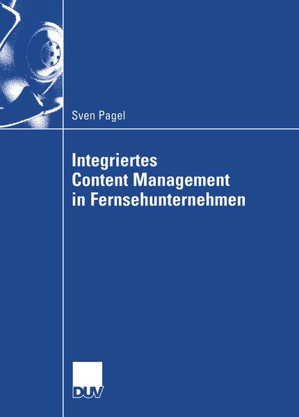Integriertes Content Management in Fernsehunternehmen - Coverbild