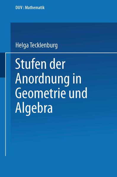 Stufen der Anordnung in Geometrie und Algebra - Coverbild