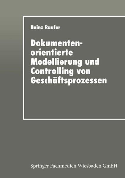 Dokumentenorientierte Modellierung und Controlling von Geschäftsprozessen - Coverbild