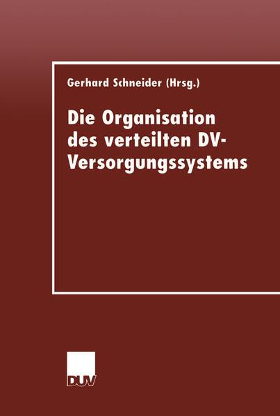 Die Organisation des verteilten DV-Versorgungssystems - Coverbild