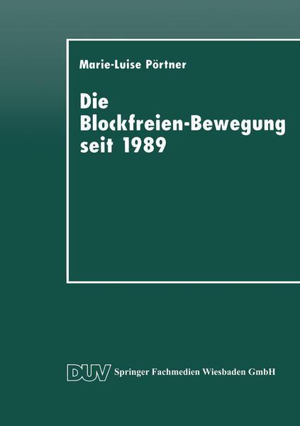 Epub Die Blockfreien-Bewegung seit 1989 Herunterladen