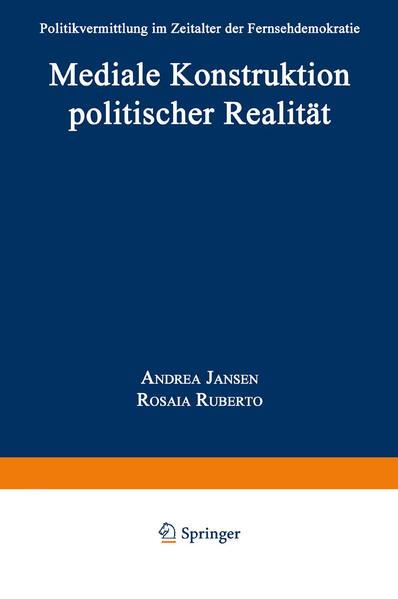 Mediale Konstruktion politischer Realität - Coverbild