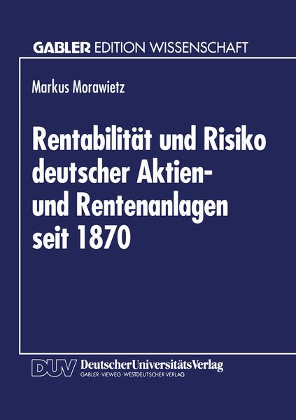Rentabilität und Risiko deutscher Aktien- und Rentenanlagen seit 1870 - Coverbild