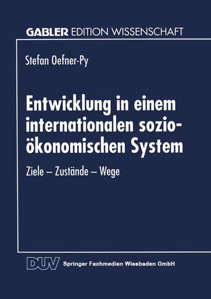 Entwicklung in einem internationalen sozio-ökonomischen System - Coverbild