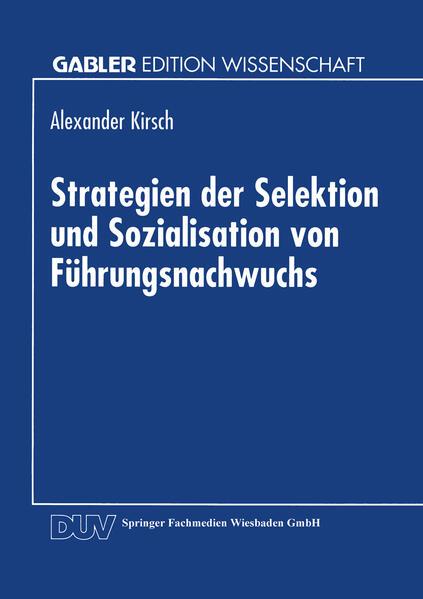 Strategien der Selektion und Sozialisation von Führungsnachwuchs - Coverbild