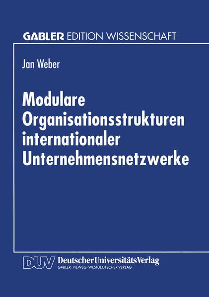 Modulare Organisationsstrukturen internationaler Unternehmensnetzwerke - Coverbild