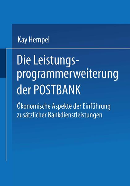 Die Leistungs-programmerweiterung der POSTBANK - Coverbild
