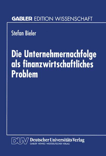 Die Unternehmernachfolge als finanzwirtschaftliches Problem - Coverbild