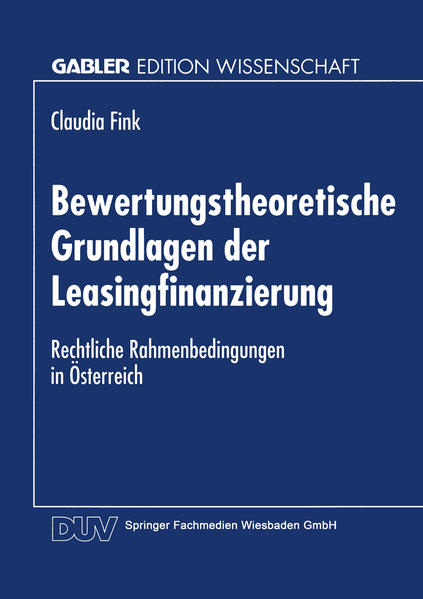 Bewertungstheoretische Grundlagen der Leasingfinanzierung - Coverbild