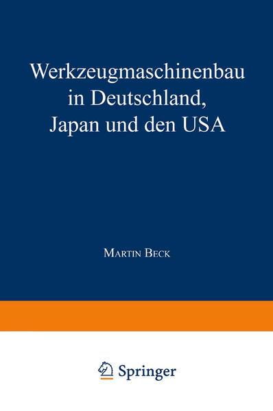 Werkzeugmaschinenbau in Deutschland, Japan und den USA - Coverbild