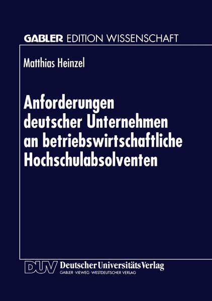 Anforderungen deutscher Unternehmen an betriebswirtschaftliche Hochschulabsolventen - Coverbild