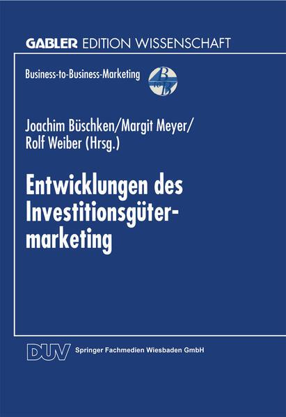 Entwicklungen des Investitionsgütermarketing - Coverbild