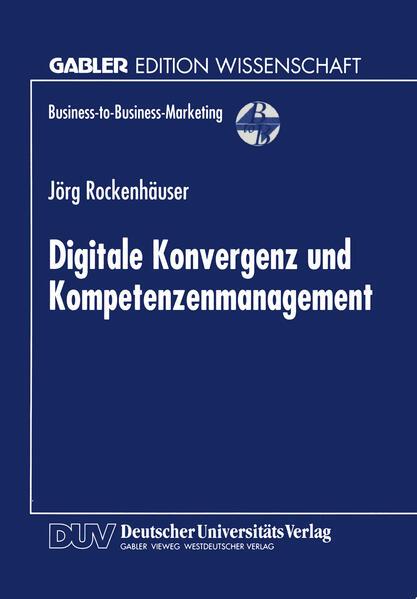 Digitale Konvergenz und Kompetenzenmanagement - Coverbild