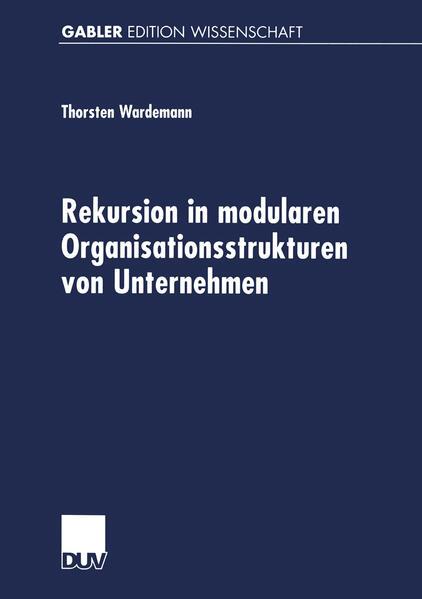Rekursion in modularen Organisationsstrukturen von Unternehmen - Coverbild