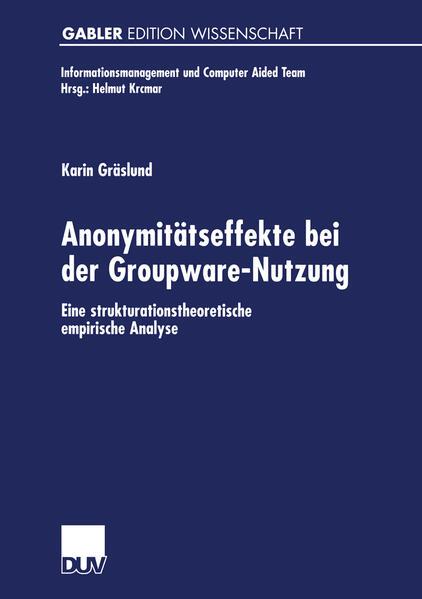 Anonymitätseffekte bei der Groupware-Nutzung - Coverbild