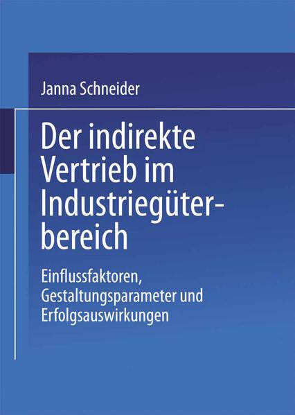 Der indirekte Vertrieb im Industriegüterbereich - Coverbild