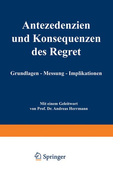 Antezedenzien und Konsequenzen des Regret - Coverbild
